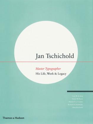 Jan Tschichold: Master Typographer