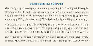 Garvis has complete IPA support for phonetic uses — a rarity
