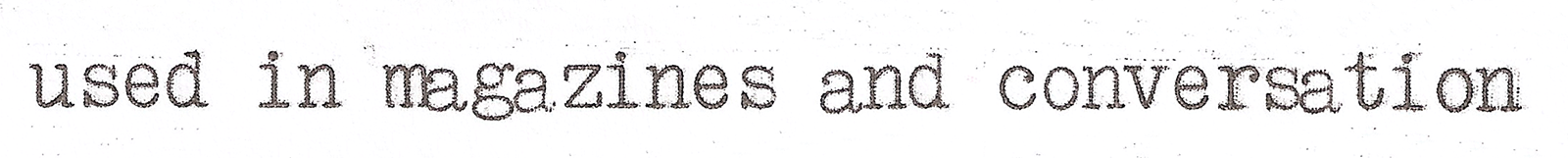 The irregularity in typewritten texts depended on different factors. The problem of both vertical and horizontal alignment, for example, was a common issue. Shown here: enlarged type sample written with an Olivetti Studio 42 using a Pica typeface.