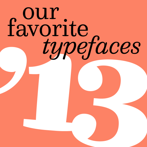 favorite fonts of 2013