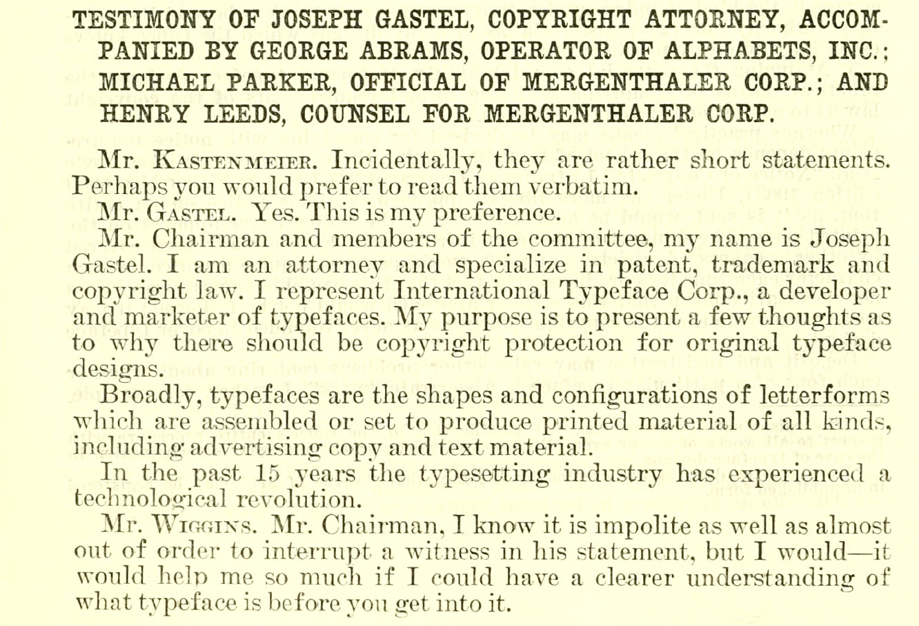 "Image from a page of the testimony transcript; the heading reads: ""Testimony Of Joseph Gastel, Copyright Attorney, Accompanied By George Abrams,Operator Op Alphabets, Inc.; Michael Parker, Official Of Mergenthaler Corp.; And Henry Leeds, Counsel For Mergenthaler Corp."""