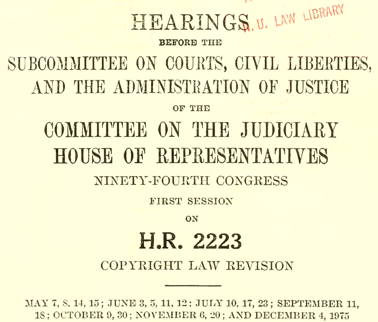 "Image of the cover of the document entitled ""Subcommittee On Courts, Civil Liberties,  And The Administration Of Justice Of The Committee On The Judiciary"""