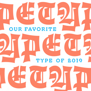 Our Favorite Fonts of 2019